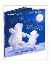 afraid of the dark karen sapp rachel Elliot pop up book new 2007