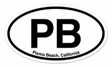 "PB Pismo Beach CA California Oval car window bumper sticker decal 5"" x 3"""