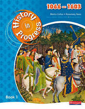History in Progress: Pupil Book 1 (1066-1603): Pupil Bk. 1, Acceptable, Rosemary