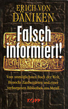 FALSCH INFORMIERT ! Vom unmöglichsten Buch der Welt... Erich von Däniken NEU