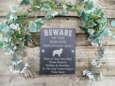 Humorous Beware Of The Bernese Mountain  Dog Slate  Door Gate Plaque Sign