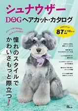 Schnauzer DOG Hair Cut Dog Grooming Hair Style  Catalog SEIBUNDO Mook