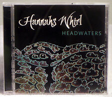 Headwaters by Hannahs Whirl (CD, 2009 Great Grackle Productions) Signed