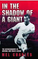In the Shadow of a Giant, Mel Charles, Very Good Book