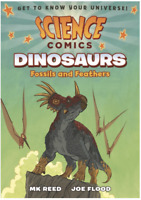 Science Comics: Dinosaurs: Fossils and Feathers by M. K. Reed (2016, Paperback)