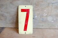 VINTAGE red and white METAL NUMBER 7 SIGN PLAQUE