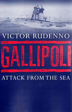 Gallipoli: Attack from the Sea by Victor Rudenno (Paperback, 2008)