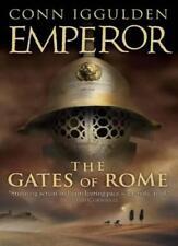 The Gates of Rome (Emperor Series, Book 1),Conn Iggulden