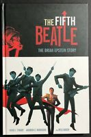 THE FIFTH BEATLE BRIAN EPSTEIN STORY  Vivek Tiwary ANDREW ROBINSON 1st Print HC