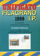 UNIFICATO FILIGRANO 1999 I.P. ( XX EDIZ.) CATALOGO QUOTAZIONI DI INTERI POSTALI