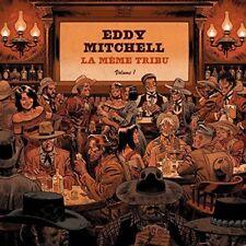 Eddy Mitchell - La Meme Tribu [New CD] France - Import