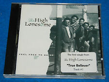 Feel Free to Do So by The High Lonesome CD, Tested & Complete
