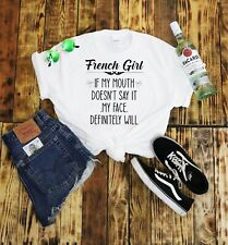 French Girl T Shirt Tumblr Hipster Womans Gift Festival Funny Francais Holiday