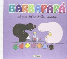 """Il mio libro della nascita. Barbapapà. Con adesivi  """" Il Mio primo album """""""