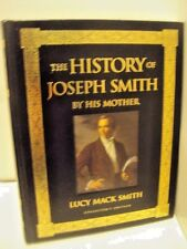 THE HISTORY OF JOSEPH SMITH BY HIS MOTHER- LUCY MACK SMITH- COLLECTOR'S EDITION