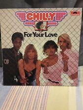 CHILLY-FOR YOUR LOVE -LP DISCO FUNK SOUL RARE ITA PRESS