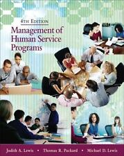 Management of Human Service Programs by Lewis, Judith A., Packard, Thomas R., L