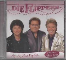 Die Flippers Ay Ay Herr Kapitän CD NEU Heißes Herz Jeannie Einer für alle