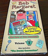Bob and Margaret - Vol. 3 - The Tale of Two Dentists (VHS, 1999) Not For Kids