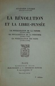 La Révolution Et La Libre-Pensée La Socialisation De La Pensée, 1750-1789