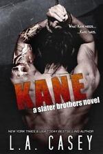 Slater Brothers: Kane by L. A. Casey (2015, Paperback)