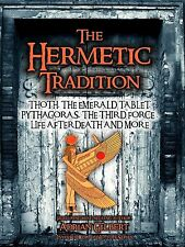 The Hermetic Tradition: Life After Death - MYSTERIES OF THE WORLD REVEALED DVD!