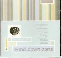 WIND DOWN ZONE VOLUME 2 NEW & SEALED CLASSIC SOUL CD (ELEVATE) MODERN R&B
