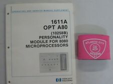 Hewlett Packard 1611A Opt A80 10258B Personality Module For 8080 Service Manual