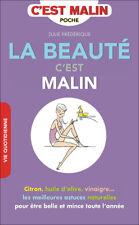 LA BEAUTE C'EST MALIN ASTUCES 100% NATURELLES - JULIE FREDERIQUE