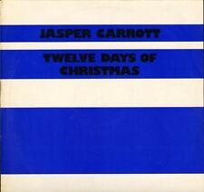 """JASPER CARROTT twelve days of christmas DJR 18002 uk djm 12"""" PS EX/EX"""