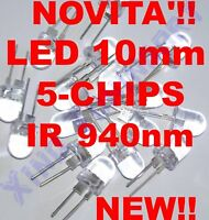LED INFRAROSSI IR 940nm 10mm 5 CHIPS 40° 100mA INFRARED