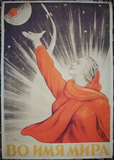 "Russian Soviet Cosmos Space propaganda poster ""In the name of the Peace!""*"