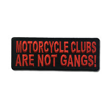 Motorcycle Clubs Are Not Gangs in Red Sew or Iron on Patch Biker Patch