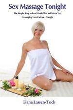 USED (LN) Sex Massage Tonight by Dana Lassen-Tuck