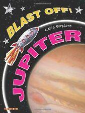 Blast Off!: Let's Explore Jupiter,Helen Orme,David Orme