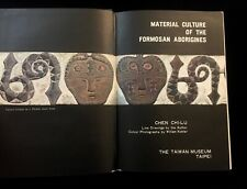 MATERIAL CULTURE OF THE FORMOSAN ABORIGINES TAIWAN MUSEUM 1968 FORMOSA SCARCE