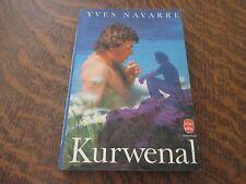 le livre de poche kurwenal - YVES NAVARRE