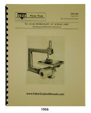 """Delta Homecraft Old Style 16"""" Scroll Saw 40-100 Op, Maint, & Parts Manual #1956"""