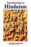 Introduction to Hinduism by Jayaram V (2012, Paperback)