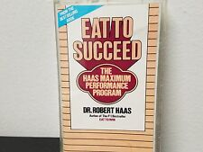 Dr Robert Haas - Eat to Succeed with Dr Robert Haas Cassette