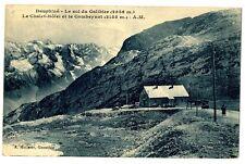 CPA 05 Hautes-Alpes Col du Galibier Chalet-Hôtel et Combeynot