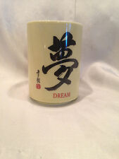 """Pre-owned Used Coffee/Tea Cup Chinese Writing """"DREAM"""" On Side Of Cup"""