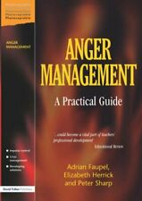 Anger Management: A Practical Guide: A Practical Guide for Teachers, Parents .