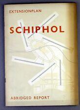AMSTERDAM SCHIPHOL AIRPORT EXTENSION PLAN REPORT VINTAGE 1949 BROCHURE