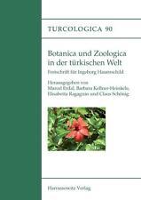 BOTANICA UND ZOOLOGICA IN DER TüRKISCHEN WELT