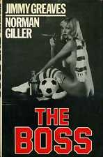 The Boss by Jimmy Greaves and Norman Giller (first edition hardback 1981)
