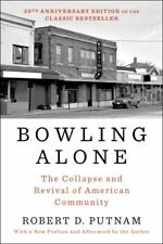 New listing Bowling Alone: Revised and Updated : The Collapse and Revival of American...