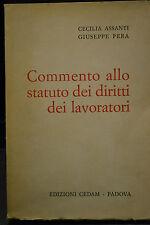 Cecilia Assanti, Giuseppe Pera, COMMENTO ALLO STATUTO DEI DIRITTI DEI LAVORATORI