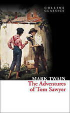 The Adventures of Tom Sawyer (Collins Classics) by Mark Twain (Paperback, 2011)