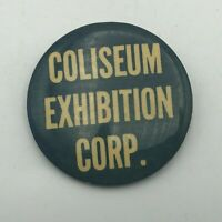 "Vintage Coliseum Exhibition Corp New York Badge Button 2"" Pinback Pin Rare  R7"